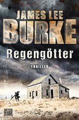 James Lee  Burke - Regengötter
