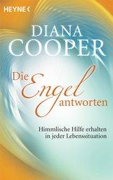 Diana  Cooper - Die Engel antworten