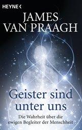 James  Van Praagh - Geister sind unter uns