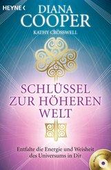 Diana  Cooper, Kathy  Crosswell - Schlüssel zur höheren Welt