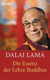 Dalai Lama - Die Essenz der Lehre Buddhas