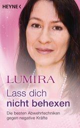 Lumira - Lass dich nicht behexen (überarbeitete Neuausgabe)