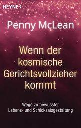 Penny  McLean - Wenn der kosmische Gerichtsvollzieher kommt ...