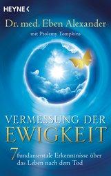 Eben  Alexander, Ptolemy  Tompkins - Vermessung der Ewigkeit
