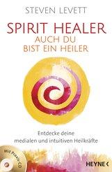 Steven  Levett - Spirit Healer - Auch du bist ein Heiler