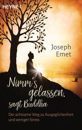 Joseph  Emet - Nimm's gelassen, sagt Buddha