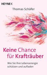 Thomas  Schäfer - Keine Chance für Krafträuber