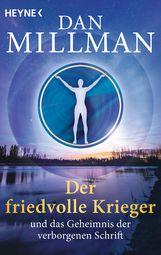 Dan  Millman - Der friedvolle Krieger und das Geheimnis der verborgenen Schrift