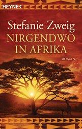 Stefanie  Zweig - Nirgendwo in Afrika