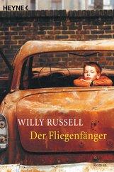 Willy  Russell - Der Fliegenfänger