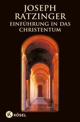 Joseph  Ratzinger - Einführung in das Christentum