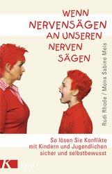 Rudi  Rhode, Mona Sabine  Meis - Wenn Nervensägen an unseren Nerven sägen