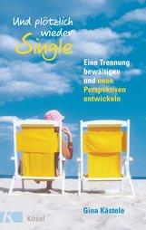 Gina  Kästele - Und plötzlich wieder Single