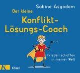 Sabine  Asgodom - Der kleine Konfliktlösungscoach