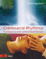Daniel  Agustoni - Craniosacral-Rhythmus