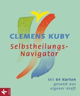 Clemens  Kuby - Selbstheilungs-Navigator