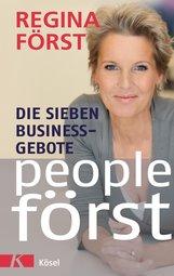 Regina  Först - People Först - Die 7 Business-Gebote