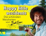 Bob  Ross, Michelle  Witte - Happy little accidents