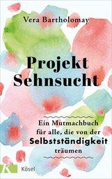 Vera  Bartholomay - Projekt Sehnsucht