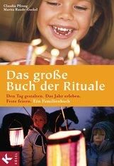 Claudia   Pfrang, Marita  Raude-Gockel - Das große Buch der Rituale