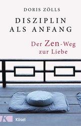 Doris  Zölls - Disziplin als Anfang