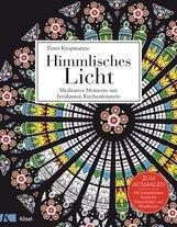 Peter  Kropmanns - Himmlisches Licht