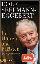 Rolf  Seelmann-Eggebert, Adele  Seelmann-Eggebert - In Hütten und Palästen