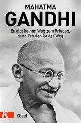 Mahatma  Gandhi, Franziska  Roosen  (Hrsg.) - Es gibt keinen Weg zum Frieden, denn Frieden ist der Weg