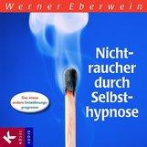 Werner  Eberwein - Nichtraucher durch Selbsthypnose