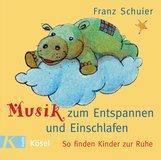 Franz  Schuier - Musik zum Entspannen und Einschlafen