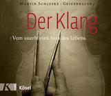 Martin  Schleske - Der Klang