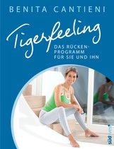 Benita  Cantieni - Tigerfeeling: Das Rückenprogramm für sie und ihn