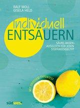Ralf  Moll, Gisela  Held - Individuell entsäuern