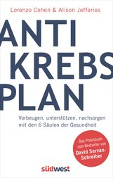 Lorenzo  Cohen, Alison  Jefferies - Der Antikrebs-Plan