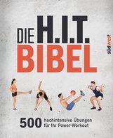 Lisa  Purcell  (Hrsg.) - Die H.I.T.-Bibel
