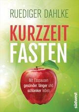 Ruediger  Dahlke - Kurzzeitfasten