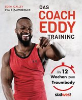 Edem  Galley, Eva  Stammberger - Das Coach-Eddy-Training