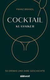 Franz  Brandl - Cocktail Klassiker