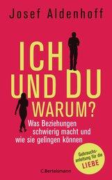 Josef  Aldenhoff - Ich und Du - warum?