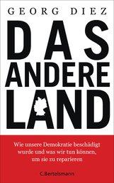 Georg  Diez - Das andere Land