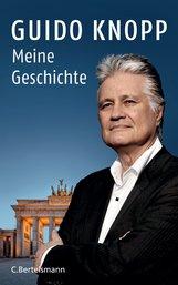 Guido  Knopp - Meine Geschichte