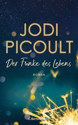 Jodi  Picoult - Der Funke des Lebens