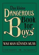 Conn  Iggulden, Hal  Iggulden - Das kleine Dangerous Book for Boys