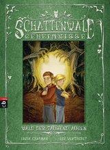 Linda  Chapman, Lee  Weatherly - Schattenwald-Geheimnisse - Wald der tausend Augen
