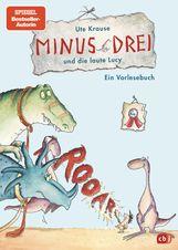 Ute  Krause - Minus Drei und die laute Lucy