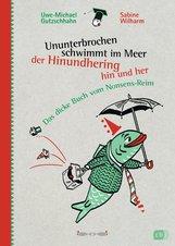 Uwe-Michael  Gutzschhahn - Ununterbrochen schwimmt im Meer der Hinundhering hin und her