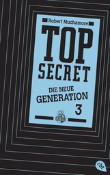 Robert  Muchamore - Top Secret. Die Rivalen