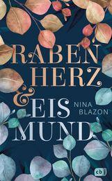 Nina  Blazon - Rabenherz und Eismund