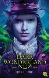 A.G.  Howard - Dark Wonderland - Herzbube