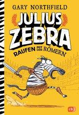 Gary  Northfield - Julius Zebra - Raufen mit den Römern